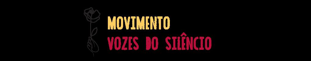 Vozes do Silêncio contra a Violência de Estado